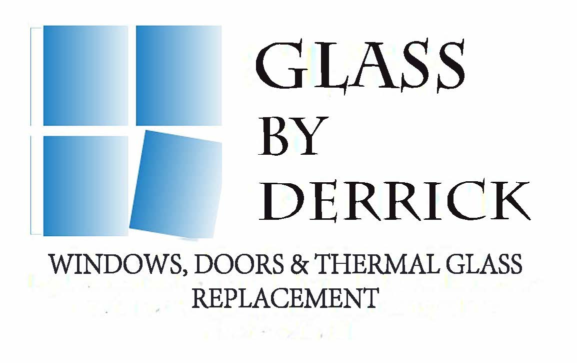 Glass By Derrick – Windows, Doors and Thermal Glass